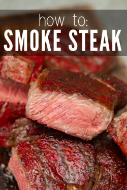 Smoked Steak - The Ultimate Guide